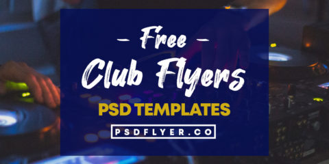 Best Club Party Free PSD Flyer Templates