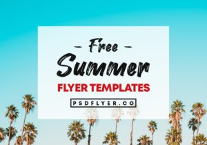 Best Summer & Tropical Free PSD Flyers